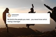 These Funny Tweets Get What It's Really Like To Raise A Teenager
